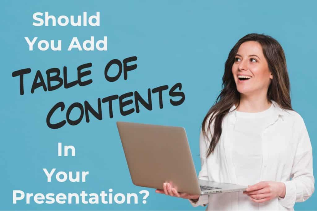 Image describing should you add table of contents to your powerpoint presentation
