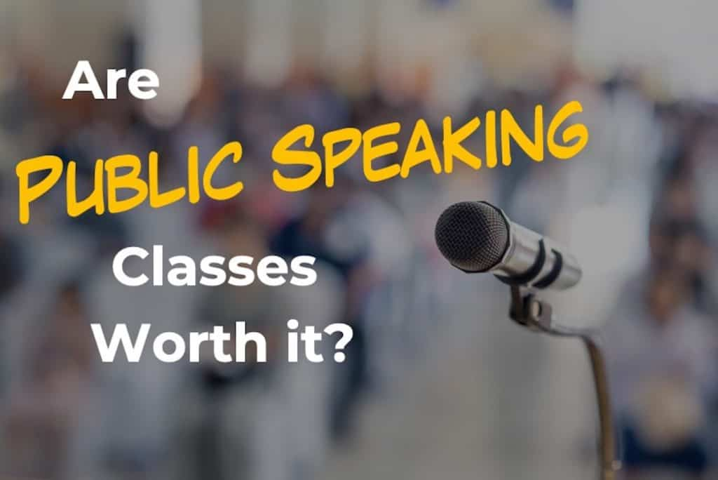Are public speaking classes worth it?