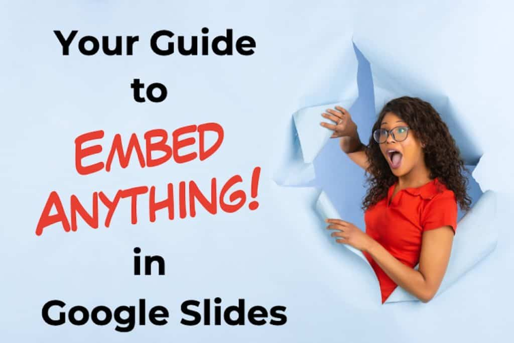 how to embed anything in Google Slides?