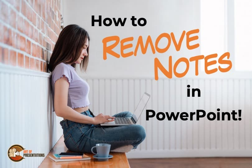 how to remove all notes from PowerPoint on Mac and Windows