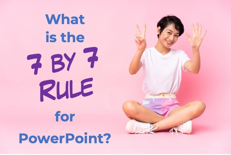 what is the 7 by 7 rule for PowerPoint