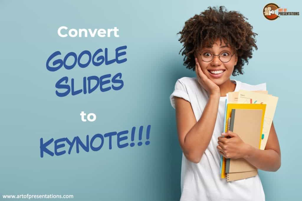 How to convert Google Slides to Keynote