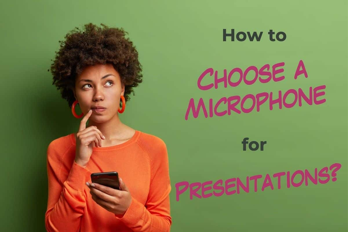 How to Choose a Microhpone for Presentations