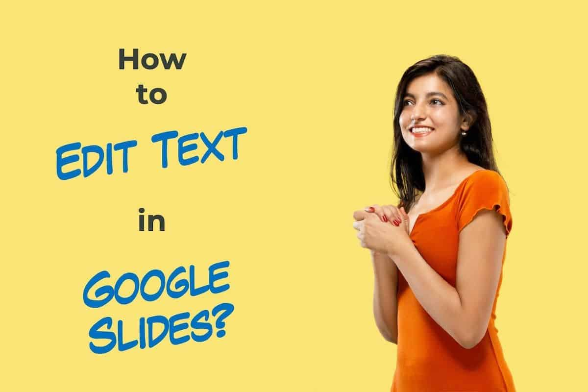 How to Edit Text in Google Slides