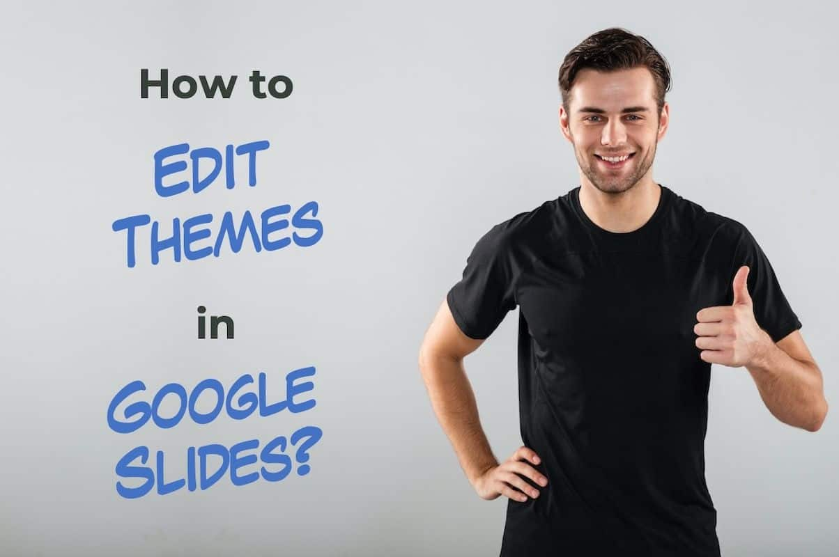 How to Edit Themes in Google Slides