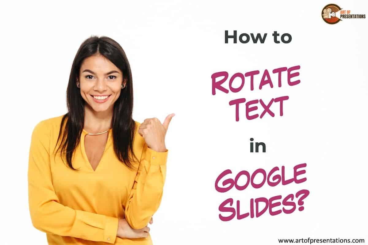 How to Rotate Text in Google Slides