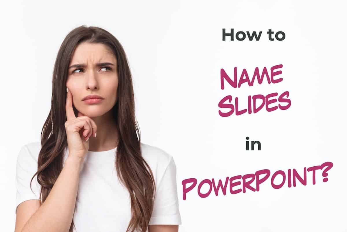 How to Name Slides in PowerPoint