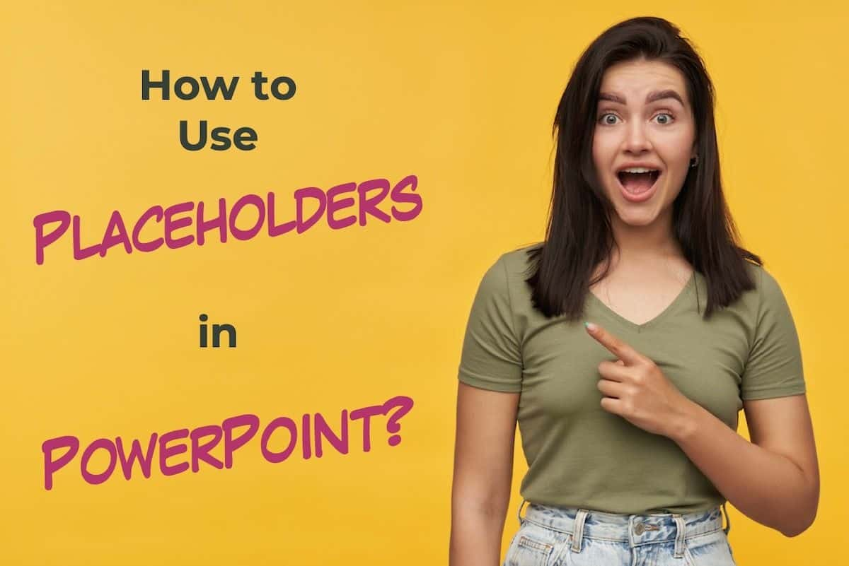 What are Placeholders in PowerPoint