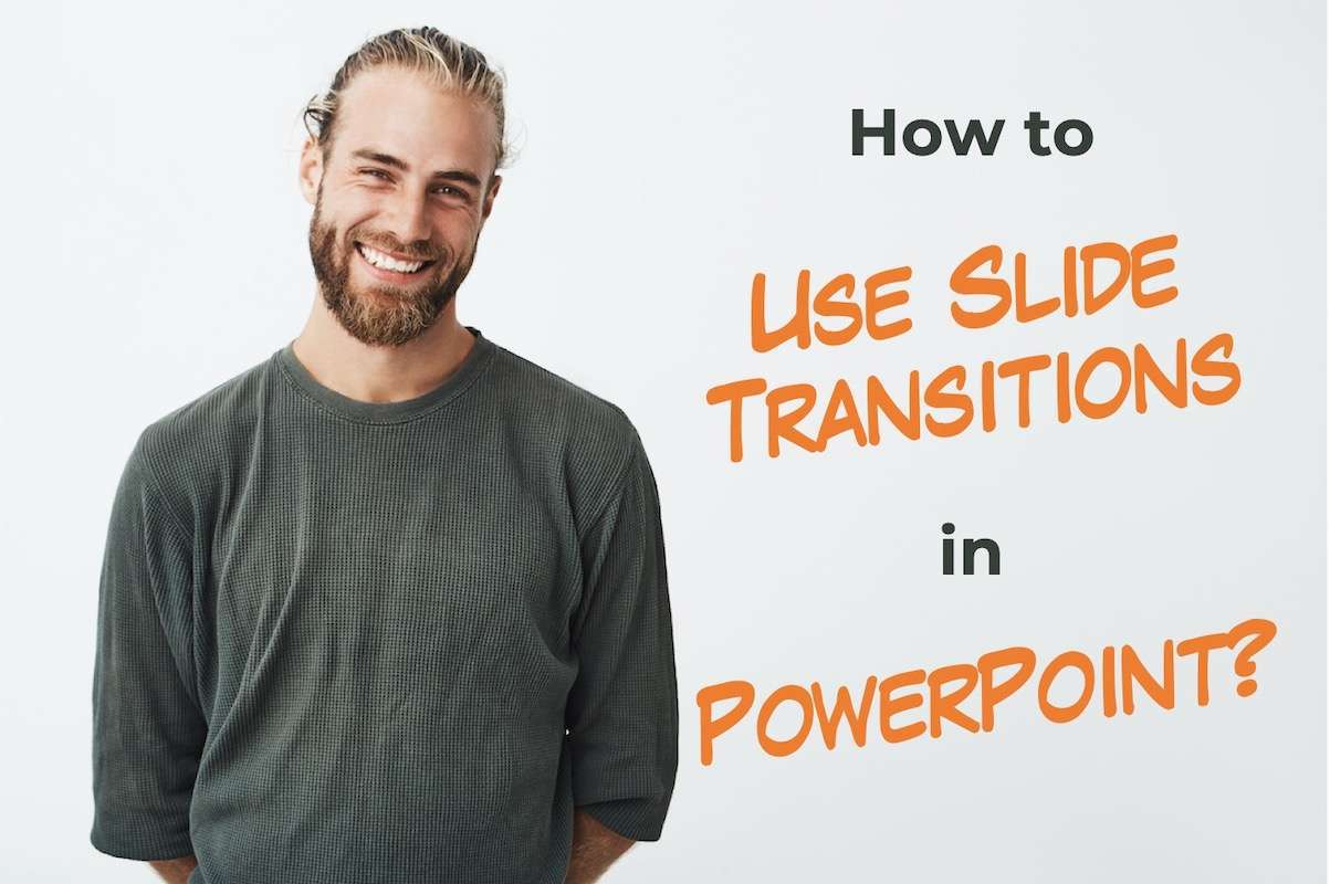Slide Transitions in PowerPoint
