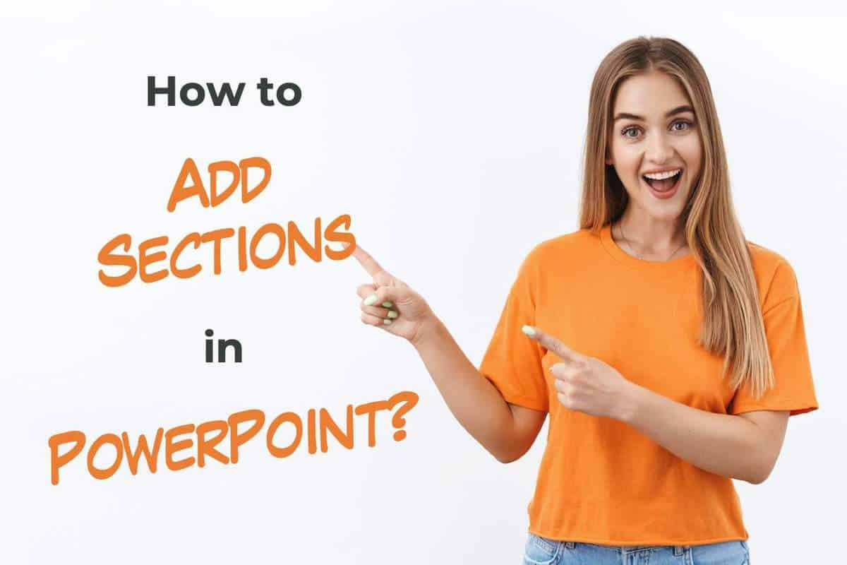 how to add sections in PowerPoint